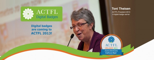 Maximize Your ACTFL 2013 Convention Experience — Earn A Digital Badge